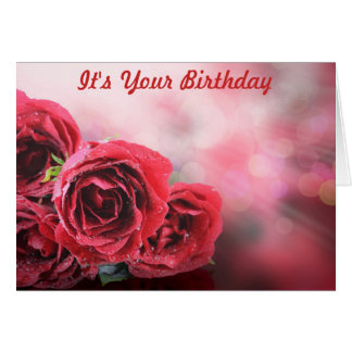 RED ROSES IT'S YOUR BIRTHDAY CARD