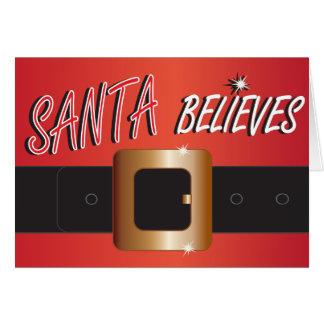 Red Santa Claus Suit -  Santa Believes Card