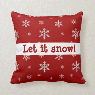 """Red Snowflake """"Let It Snow"""" Pillow"""