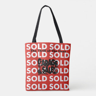 Red Sold Garage Sale Thrill of The Hunt Tote Bag