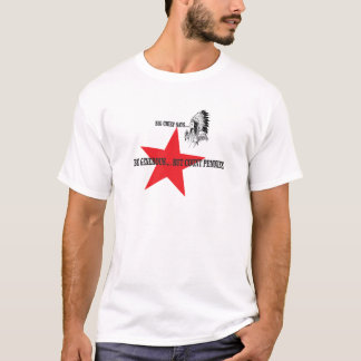 red star chief count pennies T-Shirt