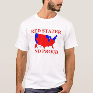 Red Stater and Proud T-Shirt
