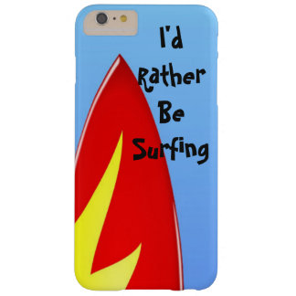 """Red Surfboard """"I'd Rather Be Surfing"""" Phone Case"""