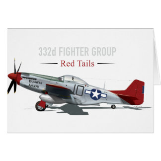 Red Tail P-51 Mustang of the Tuskegee Airmen Card