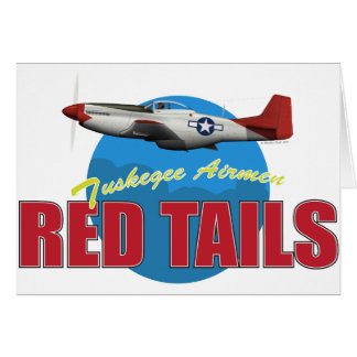 Red Tails Tuskegee Airmen Card
