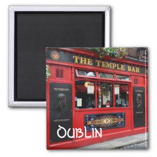 Red Temple Bar pub square magnet with text: Dublin