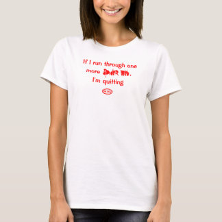 Red text: If I run through one more spider web T-Shirt