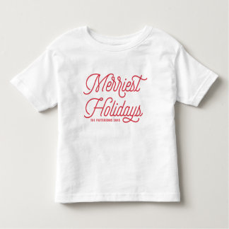 Red The Merriest Holidays Typography Toddler T-Shirt