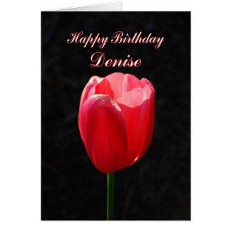 Red Tulip Happy Birthday Denise Card