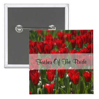 Red Tulips Father Of The Bride Square Pin