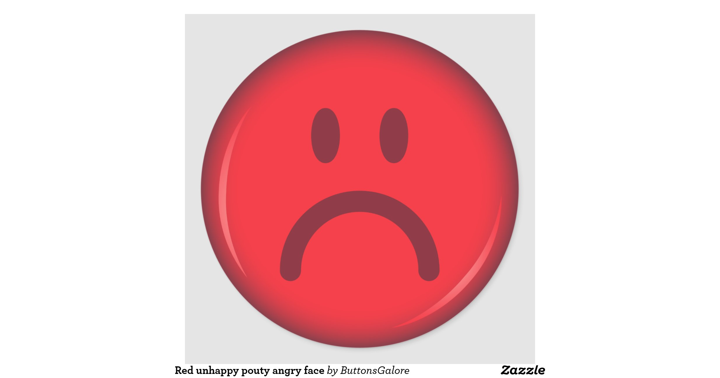 Red unhappy pouty angry smiley face round sticker | Zazzle