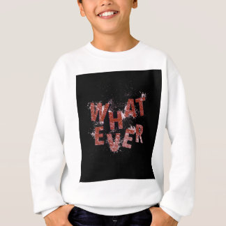 Red Whatever Sweatshirt