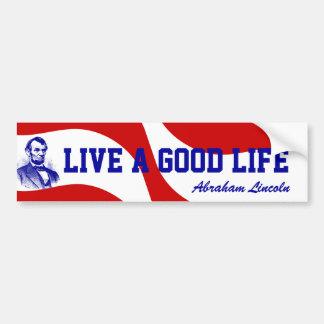 Red white Blue Abraham Lincoln Life Bumper Sticker Car Bumper Sticker