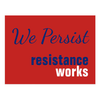 Red White Blue We Persist Resistance Works Postcard