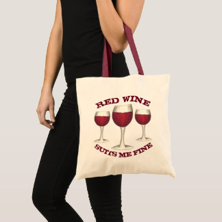 Red Wine Suits Me Fine Funny Merlot Lover Gift Tote Bag