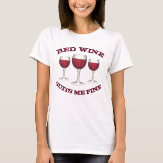 Red Wine Suits Me Fine Funny Merlot Wine Lover T-Shirt