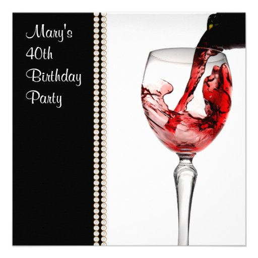 Red Wine Womans 40th Birthday Party Announcement