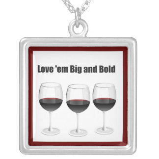 "RED WINES ""LOVE 'EM BIG AND BOLD"" SQUARE PENDANT NECKLACE"