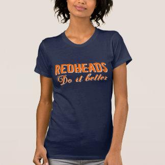 """""""Redheads Do It Better"""" Women's T-Shirt"""
