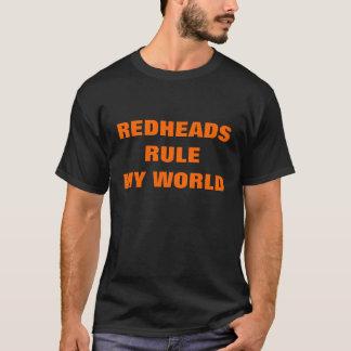 REDHEADSRULEMY WORLD T-Shirt