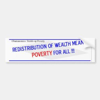 Redistribution of Wealth Means Bumper Sticker