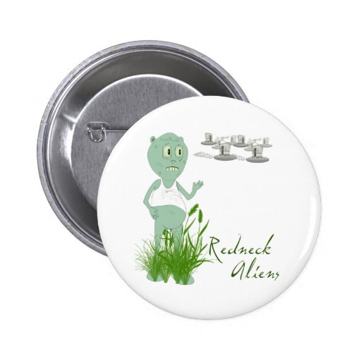 Redneck Aliens Button