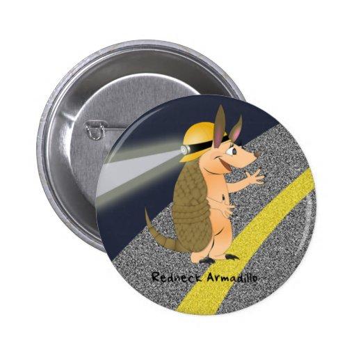 Redneck Armadillo Button