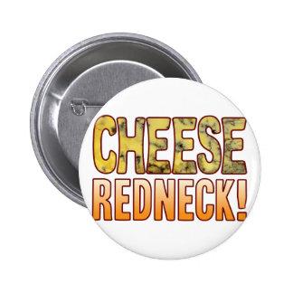 Redneck Blue Cheese 6 Cm Round Badge