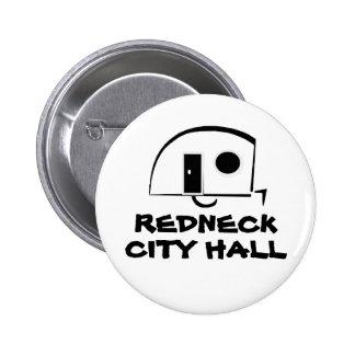 REDNECK CITY HALL PINS