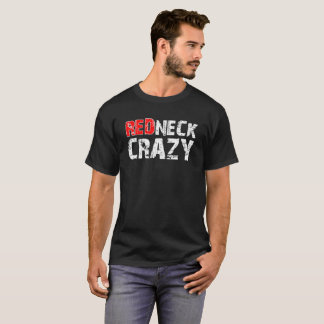 Redneck Crazy Funny Tshirt blk