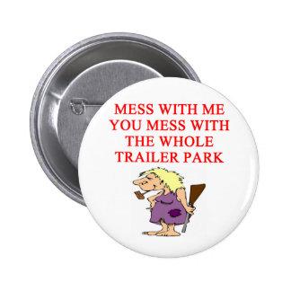 redneck hillbilly joke 6 cm round badge