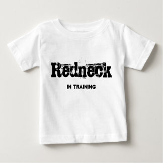 Redneck in Training Baby T-Shirt