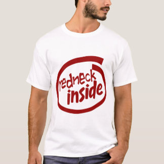 Redneck inside T-Shirt