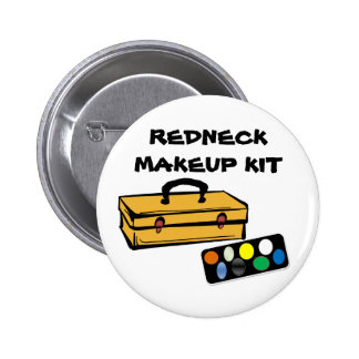 Redneck makeup kit button
