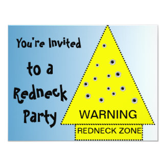 Redneck party invitation Warning,