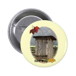 Redneck Rest Stop 6 Cm Round Badge