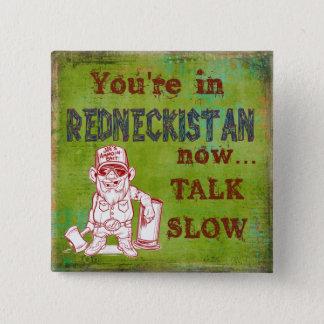 Redneckistan Humorous Button