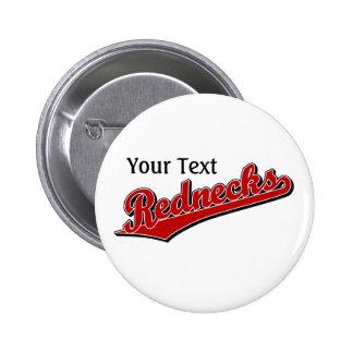 Rednecks 6 Cm Round Badge