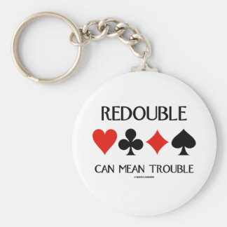 Redouble Can Mean Trouble (Four Card Suits) Basic Round Button Key Ring