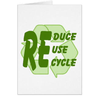 Reduce ReUse Recycle 2 Card