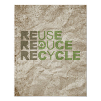 REDUCE REUSE RECYCLE - POSTER