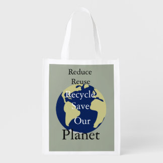 Reduce,  Reuse, Recycle, Save Our Planet Reusable Grocery Bag