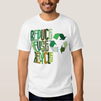 Reduce Reuse Recycle Tshirts