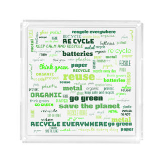 Reduce, Reuse, Recycle Word Cloud Acrylic Tray