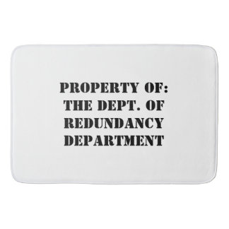 Redundancy Department Property Bath Mat