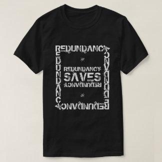 Redundancy saves T-Shirt