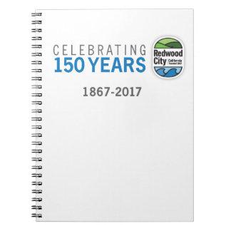 Redwood City 150th Anniversary Notebooks