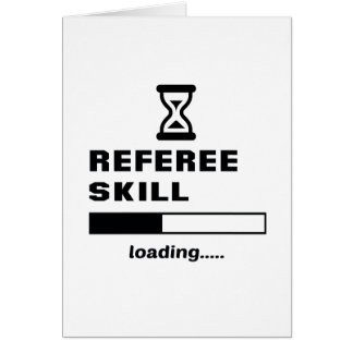 Referee skill Loading...... Card