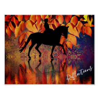 Reflections Dressage Horse and Rider Autumn Leaves Poster