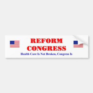 Reform Congress Bumper Sticker